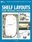 Shelf Layouts for Model Railroads by Iain Rice (Paperback / softback)