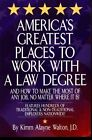 America's Greatest Places to Work with a Law Degree by Kimm Alayne Walton (Paperback, 1999)