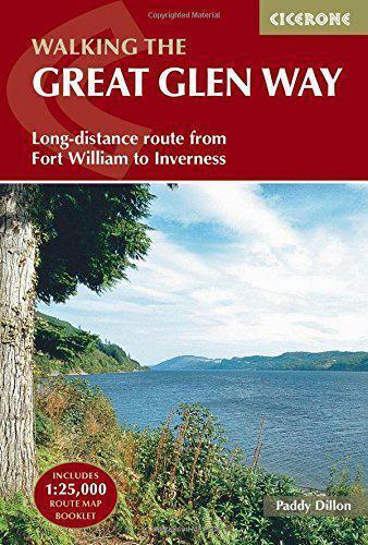 The Great Glen Way: Fuerte William a Inverness Dos Modos Senda Guía (Cicerone