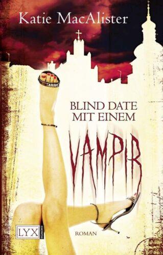 1 von 1 - MacAlister, K: Blind Date mit einem Vampir von Katie MacAlister (2010, Gebundene