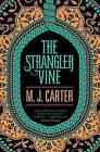 The Strangler Vine: The Blake and Avery Mystery Series (Book 1) by M. J. Carter (Hardback, 2014)