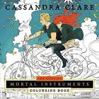The Official Mortal Instruments Colouring Book by Cassandra Clare (Paperback, 2017)