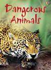 Dangerous Animals by Rebecca Gilpin, Catriona Clarke (Hardback, 2008)
