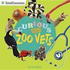 Curious about Zoo Vets by Gina Shaw (Paperback / softback, 2017)