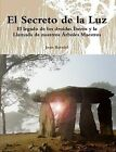 El Secreto De La Luz by Joan Barniol (Paperback, 2011)