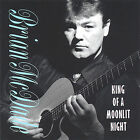 King of a Moonlit Night by Brian McDade (CD, Mar-2005, CD Baby (distributor))