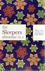The Sleepers Almanac No. 5 by Hardie Grant Books (Paperback, 2009)