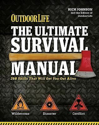The Ultimate Survival Manual (Outdoor Life): 333 Skills that Will Get You Out Al