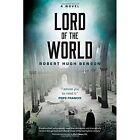 Lord of the World: A Novel by Robert Hugh Benson (Paperback, 2016)