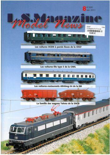 juin 2011 LS Models Magazine Nº 8 CIWL type WL S//OCEM//SNCB coiltransport Franz
