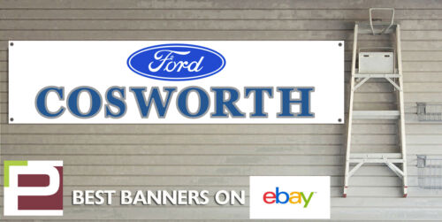 Ford Cosworth Workshop Garage Banner Escort Sierra RS