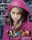 A Time to Knit by Ann Kingstone (Paperback / softback, 2012)