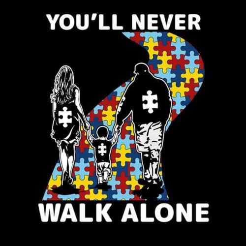 Autism Dad Mom You/'ll Never Walk Alone Men T-Shirt Black Cotton S-6XL