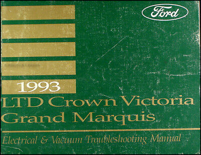 1993 LTD Crown Victoria and Grand Marquis Electrical ...