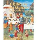 Children and Games in the Middle Ages by Lynne Elliott (Paperback, 2004)