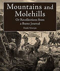 Mountains and Molehills: Or Recollections from a Burnt Journal by Frank Marryat (Paperback, 2014)