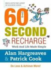 60 Second Recharge: Work and Life Made Simple by Alan & Cook (Paperback, 2013)