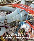 Judith Scott: Bound and Unbound by Prestel (Hardback, 2014)