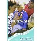 His Runaway Nurse by Meredith Webber (Paperback, 2007)