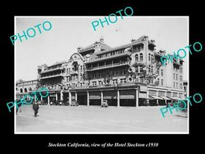 OLD-LARGE-HISTORIC-PHOTO-OF-STOCKTON-CALIFORNIA-VIEW-OF-THE-HOTEL-STOCKTON-1930