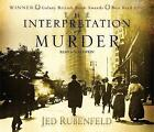 The Interpretation of Murder by Jed Rubenfeld (CD-Audio, 2007)