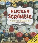 Hockey Scramble: A Spot-It Challenge by Sarah L Schuette (Hardback, 2013)