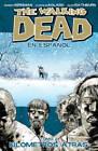 The Walking Dead En Espanol, Tomo 2: Kilometros Altras: Tomo 2: Kilometros Altras by Robert Kirkman (Paperback, 2013)