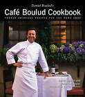 The Cafe Boulud Cookbook: French-American Recipes for the Home Cook by Daniel Boulud (Hardback, 1999)