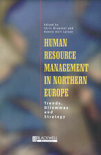 Human Resource Management in Northern Europe: Trends, Dilemmas and Strategy by