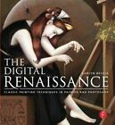 The Digital Renaissance: Classic Painting Techniques in Photoshop and Painter by Carlyn Beccia (Paperback, 2014)