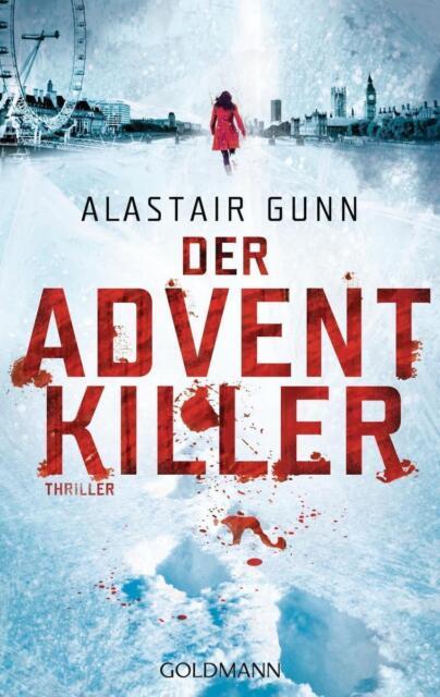 Der Advent Killer  Alastair Gunn Thriller  Taschenbuch ++Ungelesen++