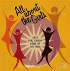 All About the Girls: Lost Girl Group Gems of the 1960s by Various Artists (CD, Sep-2015, Croydon Municipal (Cherry Red sub-l)