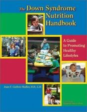 The Down Syndrome Nutrition Handbook: A Guide to Promoting Healthy Lifestyles (