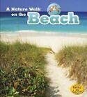 A Nature Walk on the Beach by Louise Spilsbury, Richard Spilsbury (Hardback, 2014)