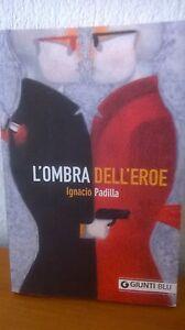 L-039-OMBRA-DELL-039-EROE-IGNAZIO-PADILLA-GIUNTI-BLU