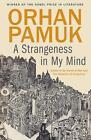 A Strangeness in My Mind von Orhan Pamuk (2015, Taschenbuch)