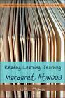 Reading, Learning, Teaching Margaret Atwood von P. L. Thomas (2007, Taschenbuch)