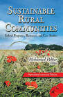 Sustainable Rural Communities: Federal Programs, Resources & Case Studies by Nova Science Publishers Inc (Paperback, 2013)