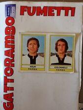 Figurine Calciatori Panini N.491 Volpi-Colonnelli Parma - Anno 73/74 Ottima