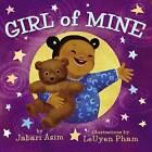 Girl of Mine by Jabari Asim (Hardback, 2010)