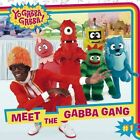 Meet the Gabba Gang by Irene Kilpatrick (Paperback, 2009)