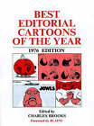Best Editorial Cartoons of the Year: 1976 by Charles Brooks (Paperback, 2000)
