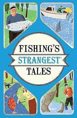 1 of 1 - Fishing's Strangest Tales, Good Condition Book, Tom Quinn, ISBN 9781911042457
