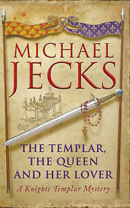 The-Templar-the-Queen-and-Her-Lover-Jecks-Michael-Used-Good-Book