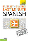 Last-Minute Spanish by Elisabeth Smith (CD-Audio, 2011)
