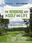 The Winning Way in Golf and Life by Morris Pickens (Hardback, 2014)