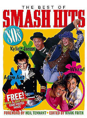 The best of Smash hits: the '80s by Mark Frith (Hardback)
