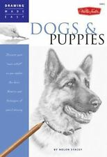"Drawing Made Easy: Dogs and Puppies : Discover Your ""Inner Artist"" As You Explore the Basic Theories and Techniques of Pencil Drawing by Nolon Stacey (2007, Paperback)"