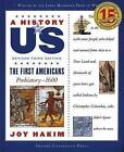 A History of US: The First Americans by Joy Hakim (Paperback, 2007)