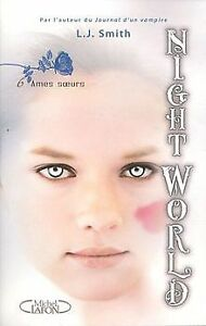 Night-World-Tome-6-Ames-soeurs-de-Smith-L-J-Livre-etat-bon